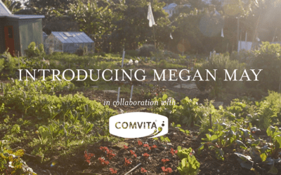 Introducing Megan May: Our Partner In Whole Food Living